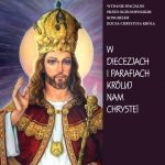KRÓLUJ NAM CHRYSTE – OGÓLNOPOLSKIE DZIEŁO INTRONIZAC J I JEZUSA CHRYSTUSA KRÓLA – Biuletyn nr 2